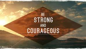 Strong and Courageous: A Call to Remember