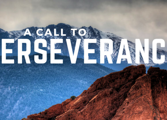 Strong and Courageous: A Call to Perseverance