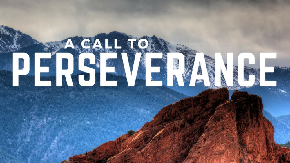 A Call To Perseverance